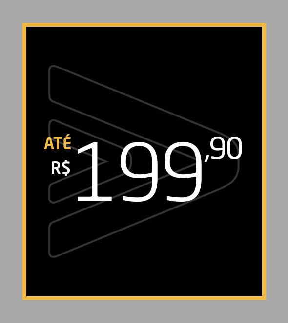 Até R$ 199,90